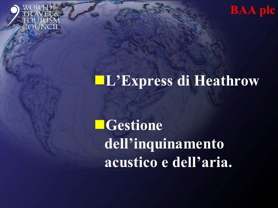 BAA plc nL'Express di Heathrow nGestione dell'inquinamento acustico e dell'aria.