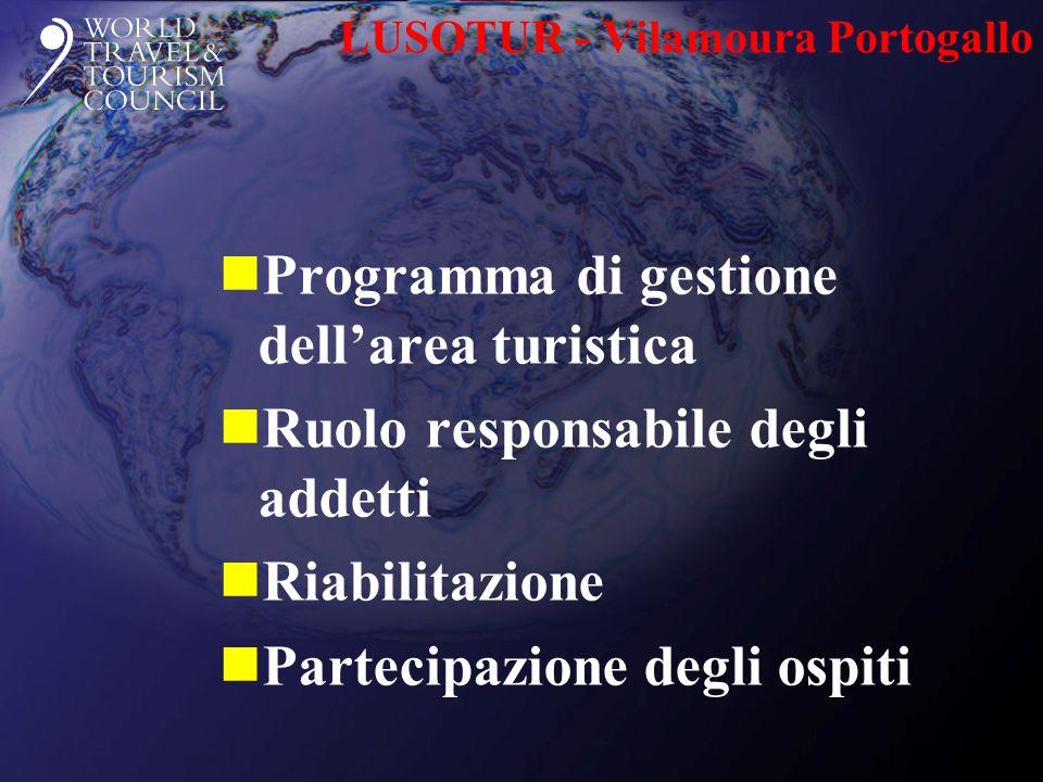 LUSOTUR - Vilamoura Portogallo nProgramma di gestione dell'area turistica nRuolo responsabile degli addetti nRiabilitazione nPartecipazione degli ospi