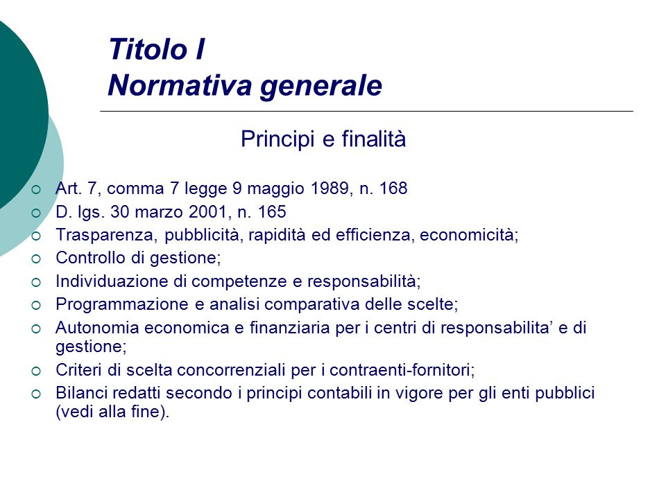 Titolo I Normativa generale Principi e finalità  Art.