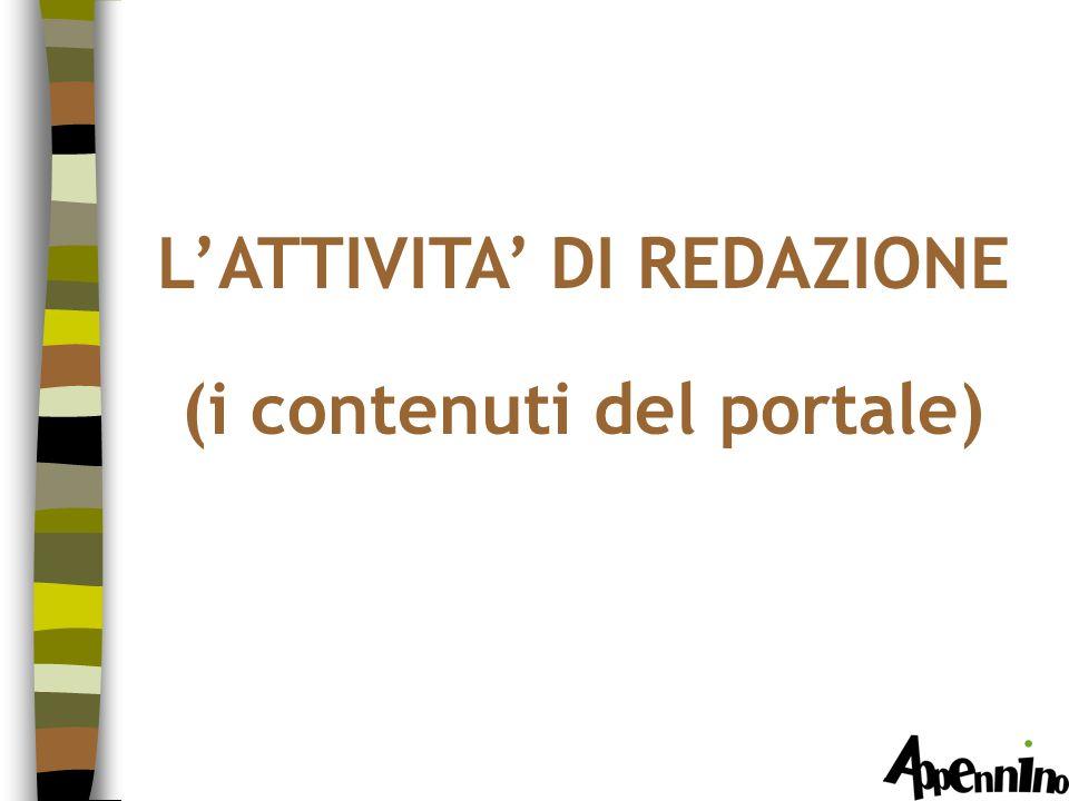 L'ATTIVITA' DI REDAZIONE (i contenuti del portale)