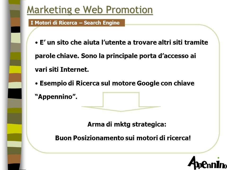 Marketing e Web Promotion E' un sito che aiuta l'utente a trovare altri siti tramite parole chiave.