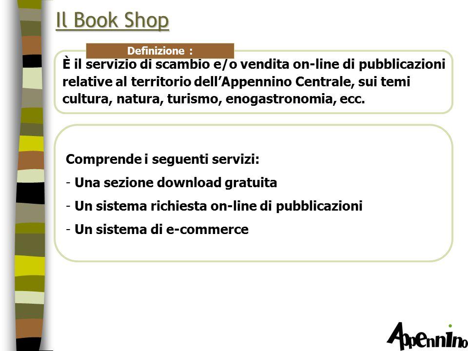 Il Book Shop È il servizio di scambio e/o vendita on-line di pubblicazioni relative al territorio dell'Appennino Centrale, sui temi cultura, natura, turismo, enogastronomia, ecc.
