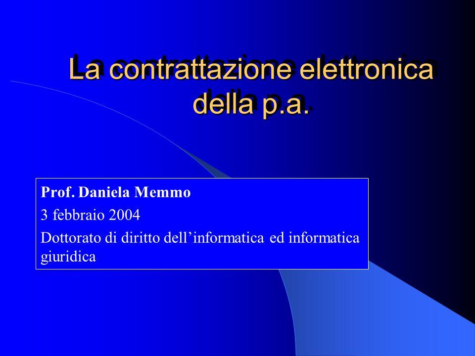 La contrattazione elettronica della p.a. Prof.