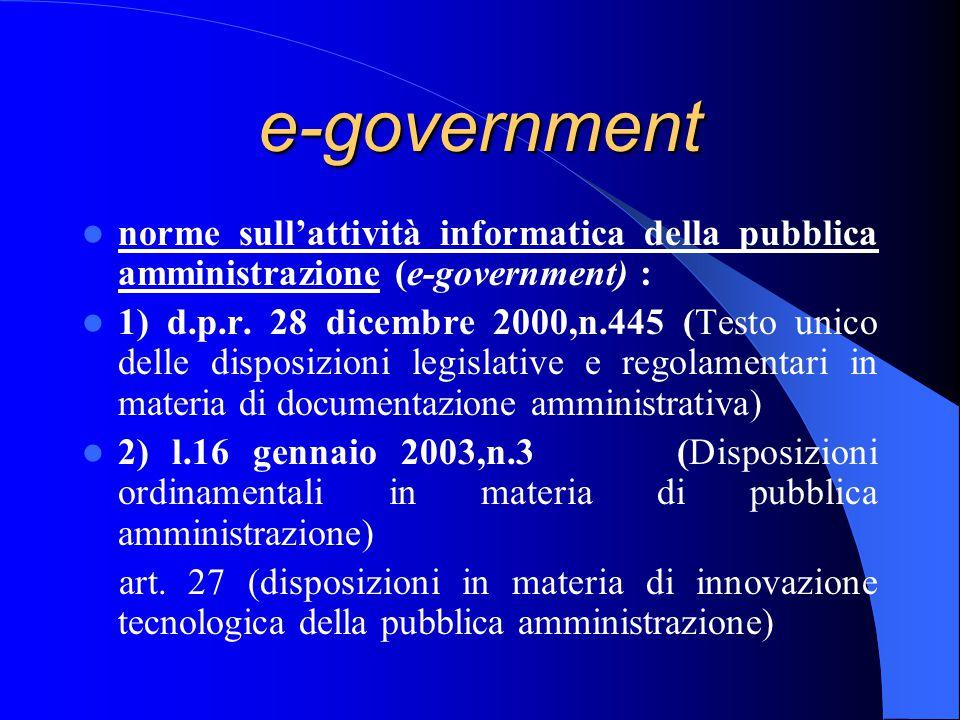 e-government norme sull'attività informatica della pubblica amministrazione (e-government) : 1) d.p.r.