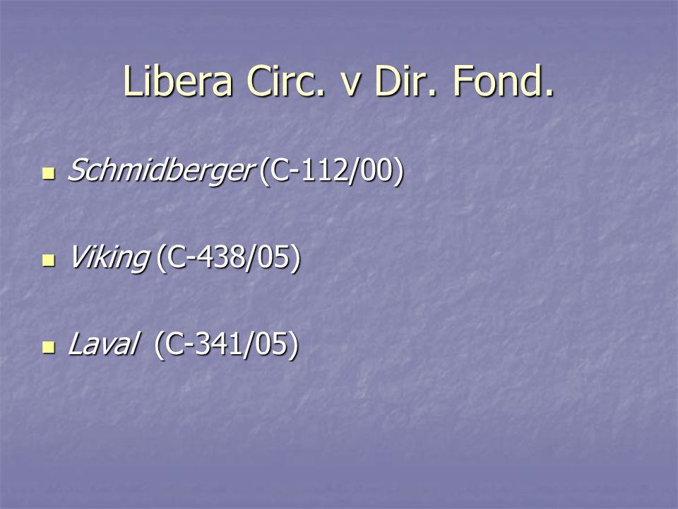 Libera Circ. v Dir. Fond.