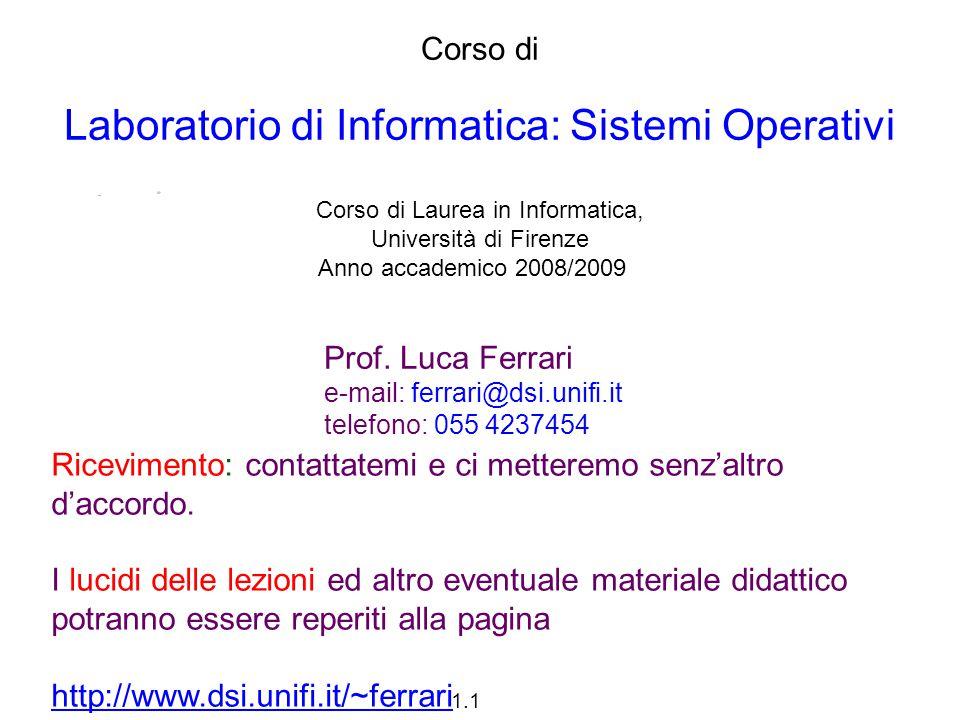 1.2 Introduzione 1.Preliminari sui sistemi operativi 2.