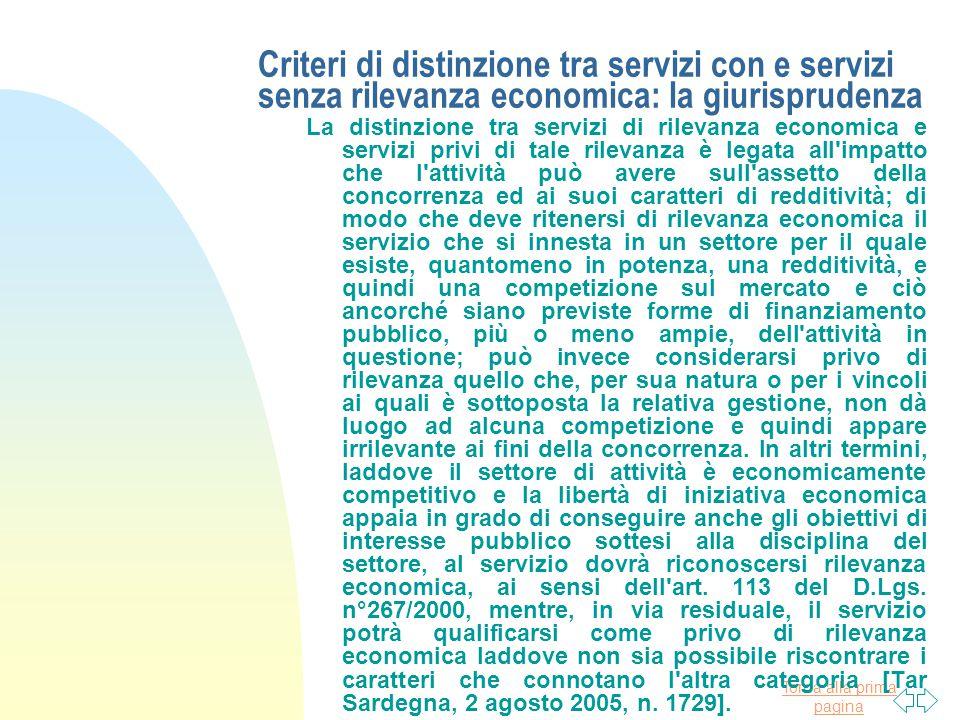 Torna alla prima pagina Criteri di distinzione tra servizi con e servizi senza rilevanza economica: la giurisprudenza La distinzione tra servizi di ri