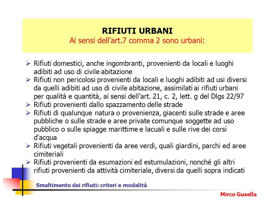 Smaltimento dei rifiuti: criteri e modalità Mirco Gusella