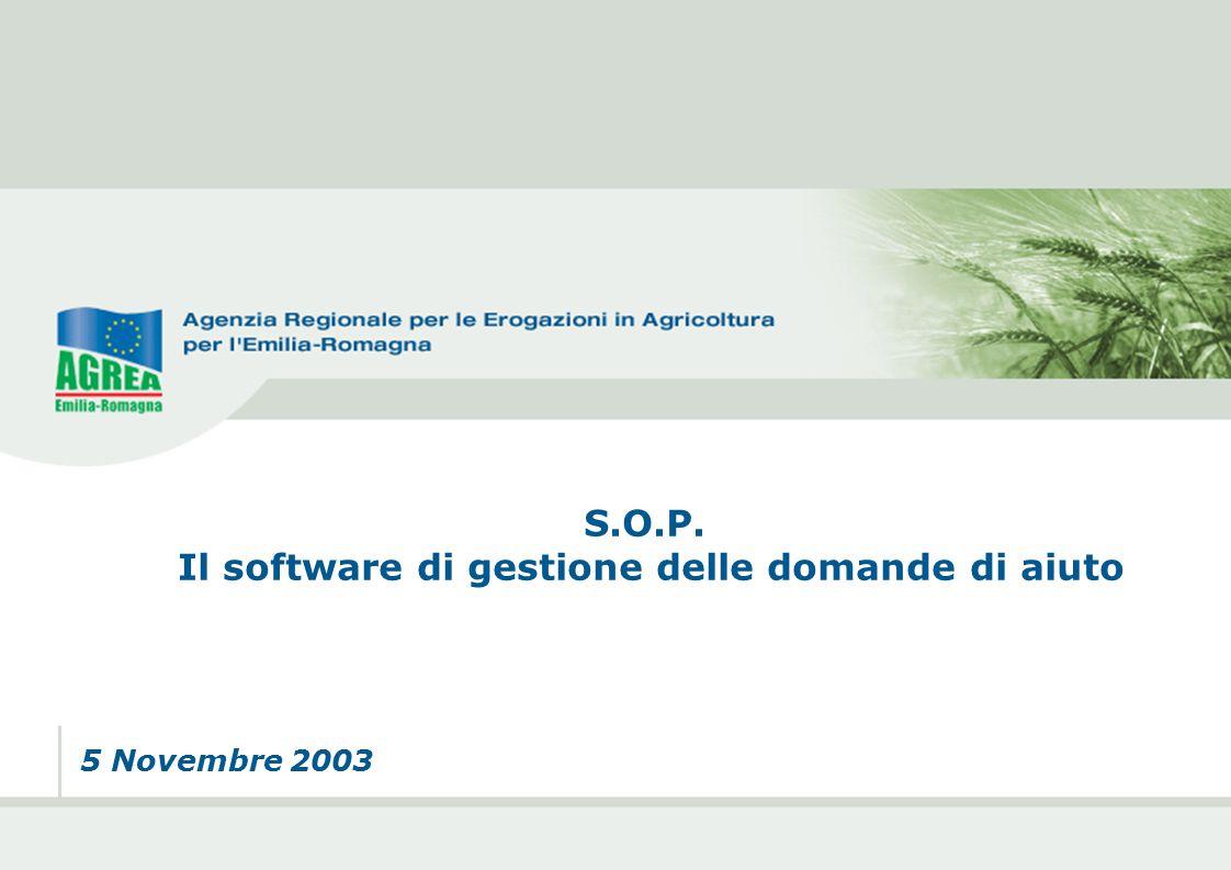 5 Novembre 2003 S.O.P. Il software di gestione delle domande di aiuto