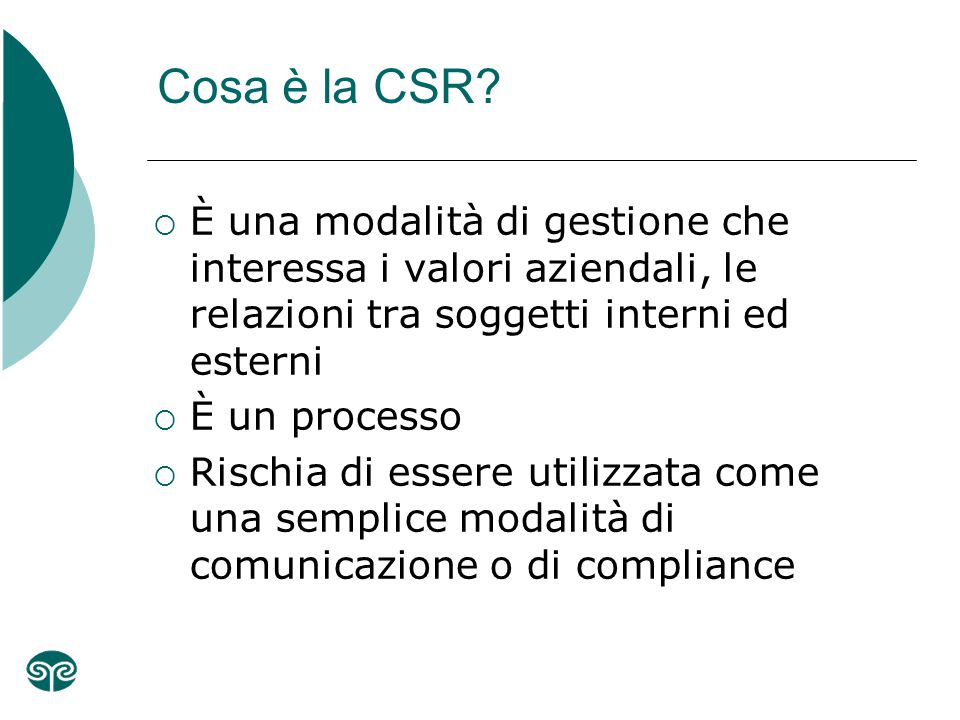 Cosa è la CSR.