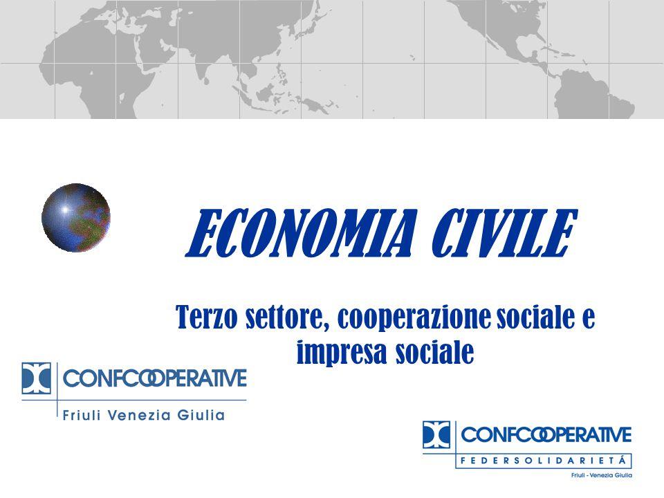 ECONOMIA CIVILE Terzo settore, cooperazione sociale e impresa sociale