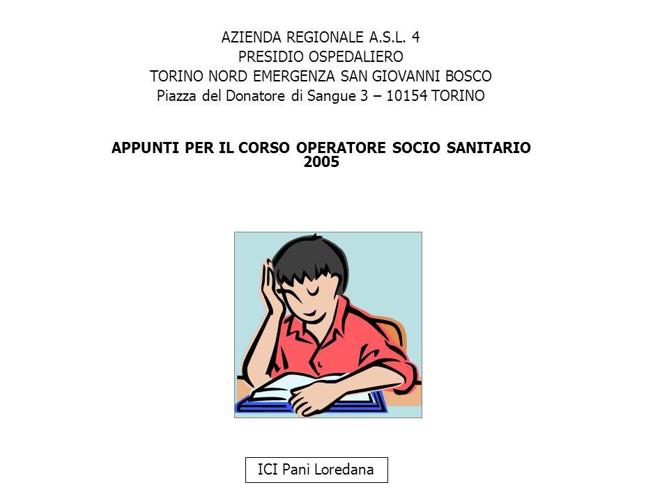 ICI Pani Loredana AZIENDA REGIONALE A.S.L. 4 PRESIDIO OSPEDALIERO TORINO NORD EMERGENZA SAN GIOVANNI BOSCO Piazza del Donatore di Sangue 3 – 10154 TOR