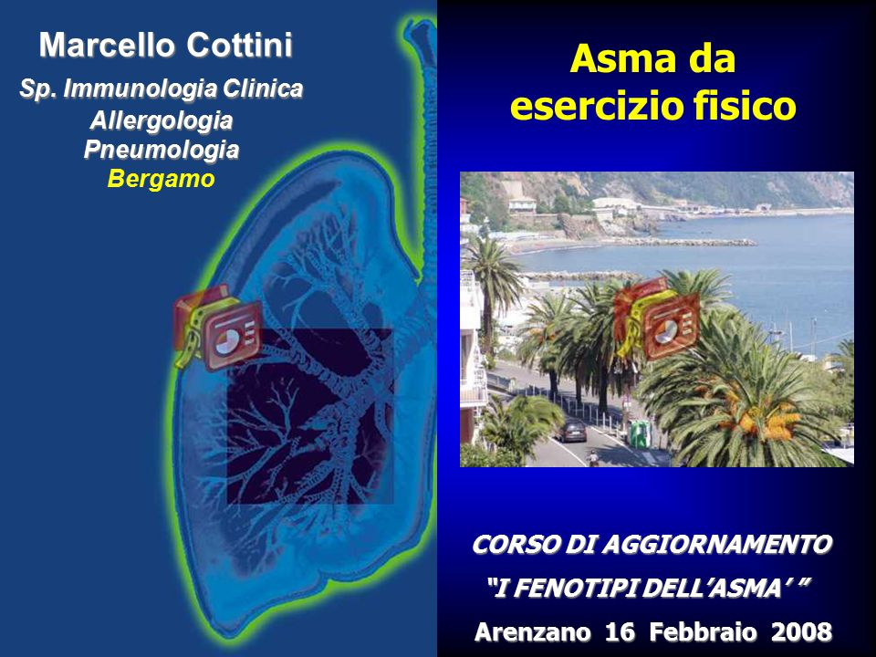 Marcello Cottini Sp. Immunologia Clinica Allergologia Pneumologia Sp. Immunologia Clinica Allergologia Pneumologia Bergamo Asma da esercizio fisico CO