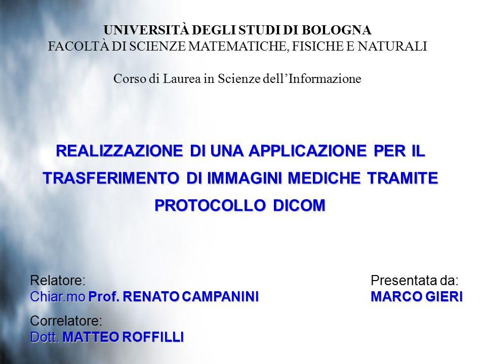 Relatore: Chiar.mo Prof.RENATO CAMPANINI Correlatore: Dott.