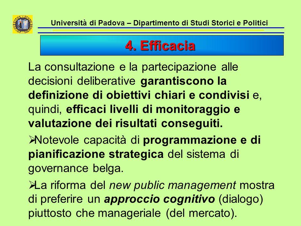 Università di Padova – Dipartimento di Studi Storici e Politici La consultazione e la partecipazione alle decisioni deliberative garantiscono la defin