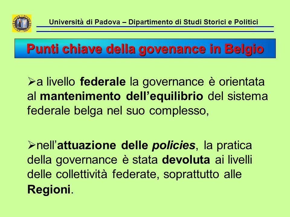 Università di Padova – Dipartimento di Studi Storici e Politici  a livello federale la governance è orientata al mantenimento dell'equilibrio del sis