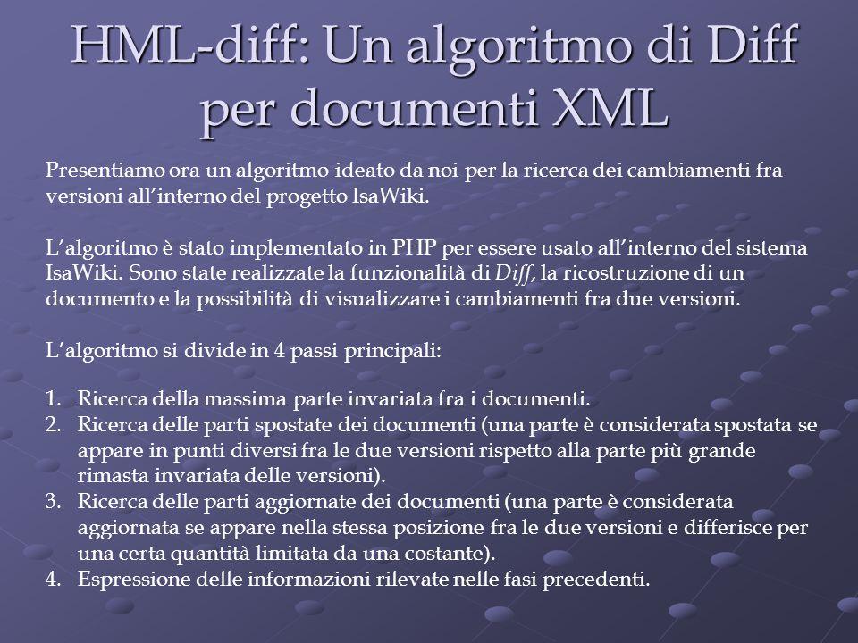 HML-diff: Un algoritmo di Diff per documenti XML 1.Ricerca della massima parte invariata fra i documenti.