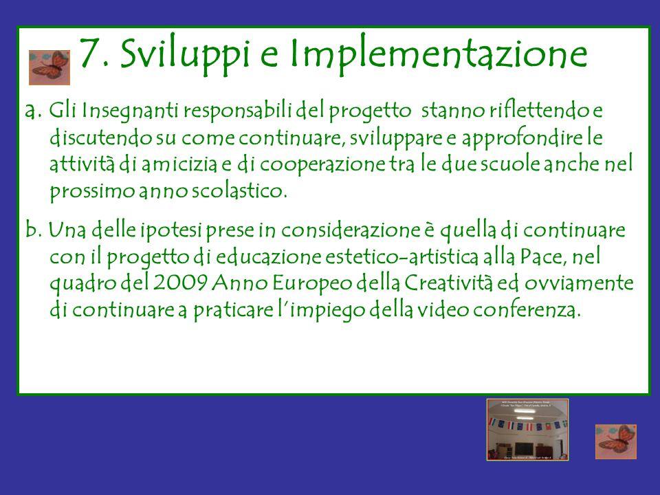 7.Sviluppi e Implementazione a.