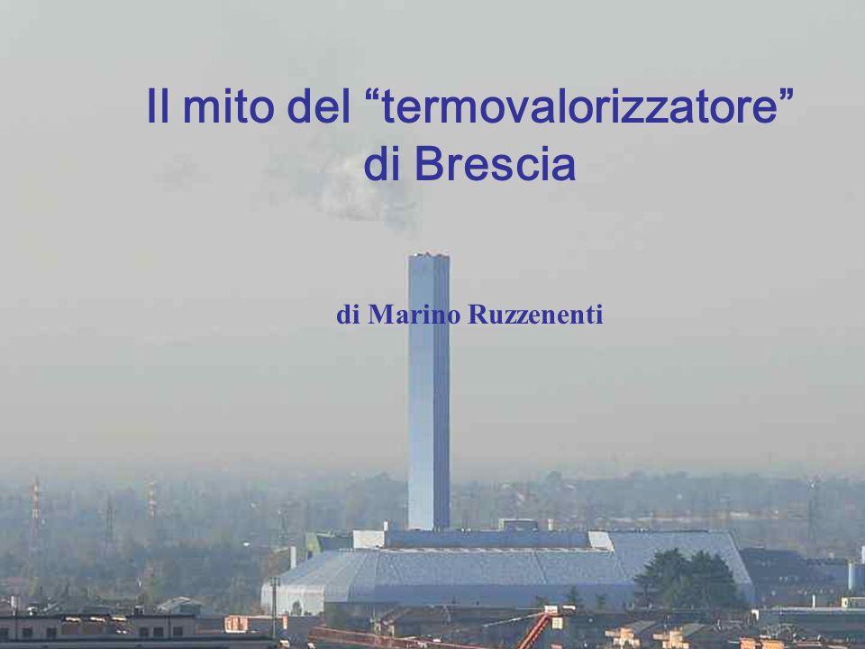 """Il mito del """"termovalorizzatore"""" di Brescia di Marino Ruzzenenti"""