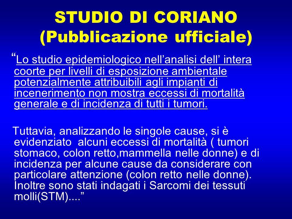 """STUDIO DI CORIANO (Pubblicazione ufficiale) """" Lo studio epidemiologico nell'analisi dell' intera coorte per livelli di esposizione ambientale potenzia"""
