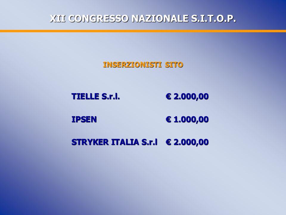 XII CONGRESSO NAZIONALE S.I.T.O.P.INSERZIONISTI SITO TIELLE S.r.l.