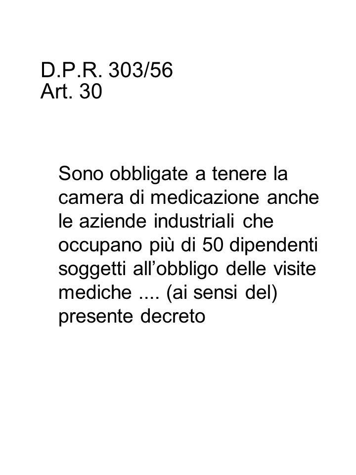 D.P.R. 303/56 Art.