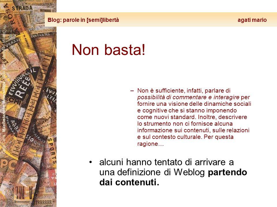 Blog: parole in [semi]libertà agati mario Carlo Carrà, Manifestazione interventista, 1914 (Coll. Mattioli – Milano) Non basta! –Non è sufficiente, inf