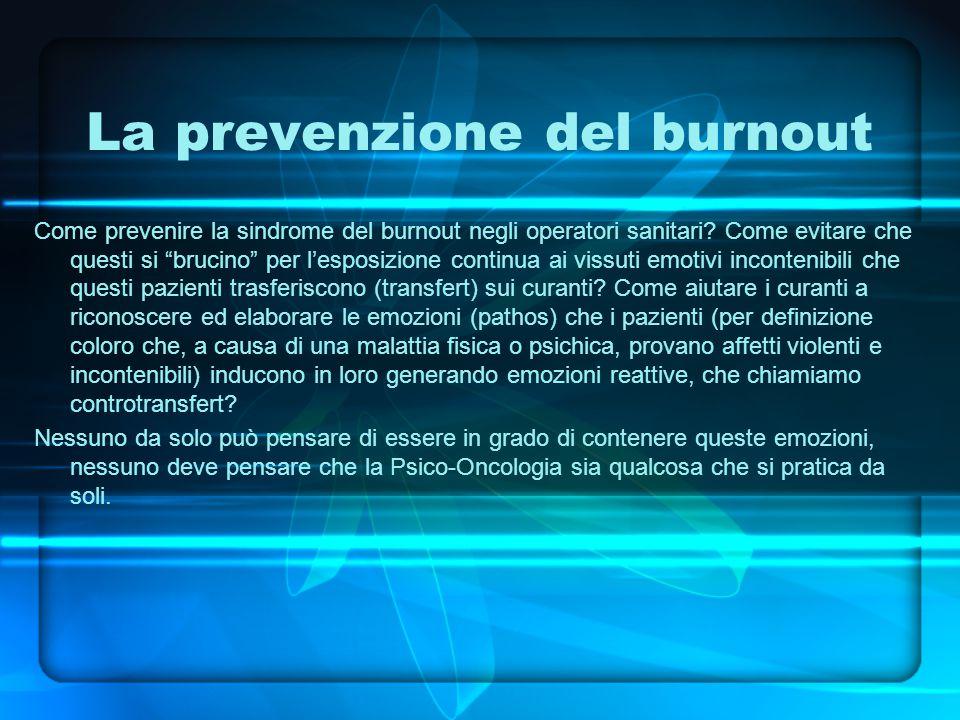 La prevenzione del burnout Come prevenire la sindrome del burnout negli operatori sanitari.