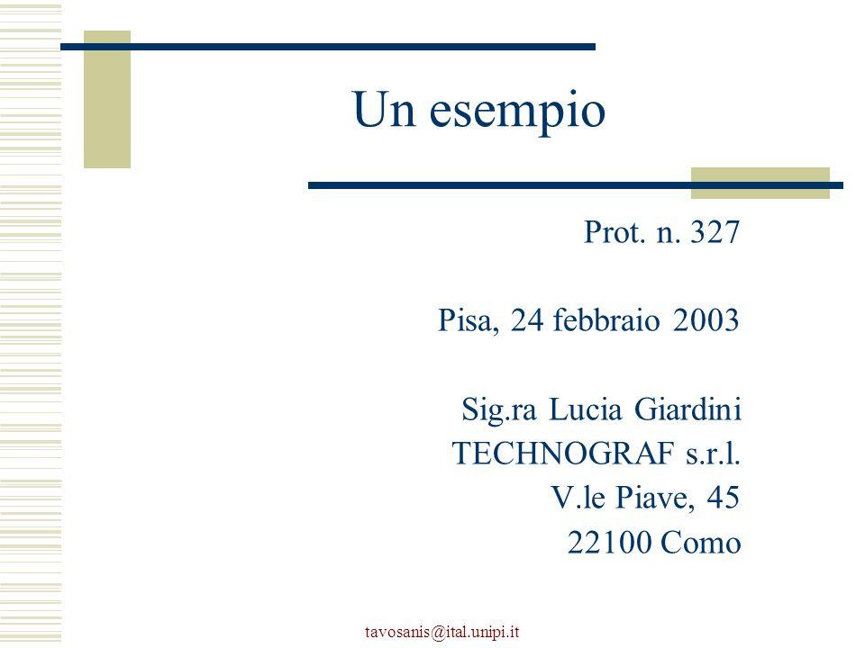 tavosanis@ital.unipi.it Un esempio Prot. n.
