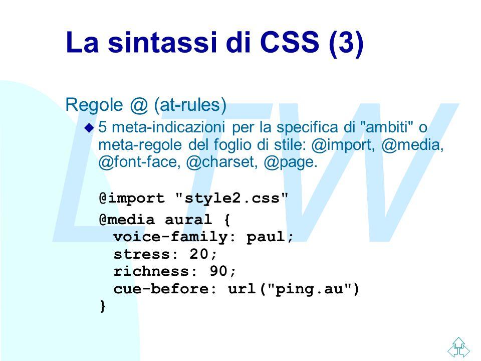 LTW La sintassi di CSS (3) Regole @ (at-rules) u 5 meta-indicazioni per la specifica di