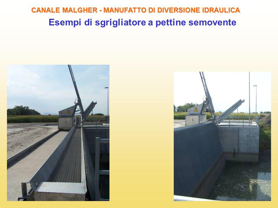 22 CANALE MALGHER - MANUFATTO DI DIVERSIONE IDRAULICA Esempi di sgrigliatore a pettine semovente