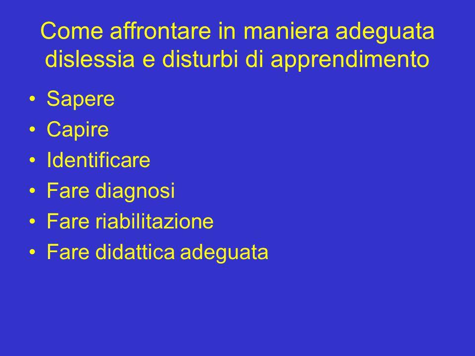 L'anomalia italiana La conoscenza del fenomeno dislessia è stata a lungo limitata ad una ristretta cerchia di specialisti.