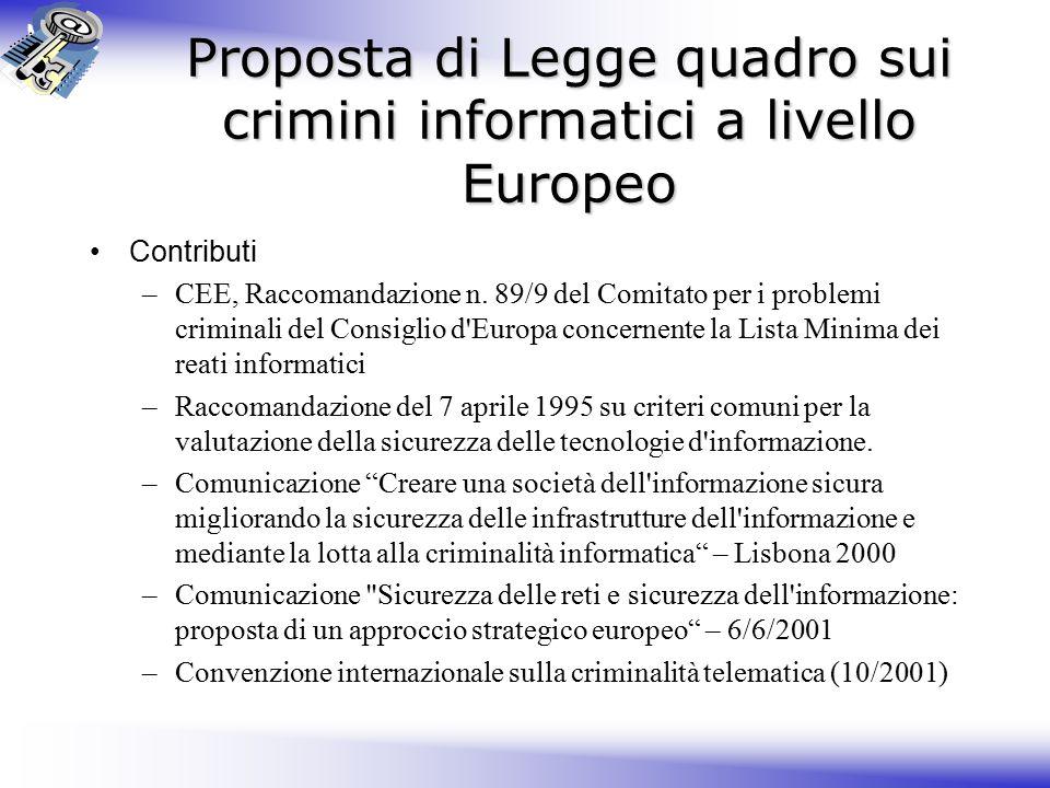 Proposta di Legge quadro sui crimini informatici a livello Europeo Contributi –CEE, Raccomandazione n.
