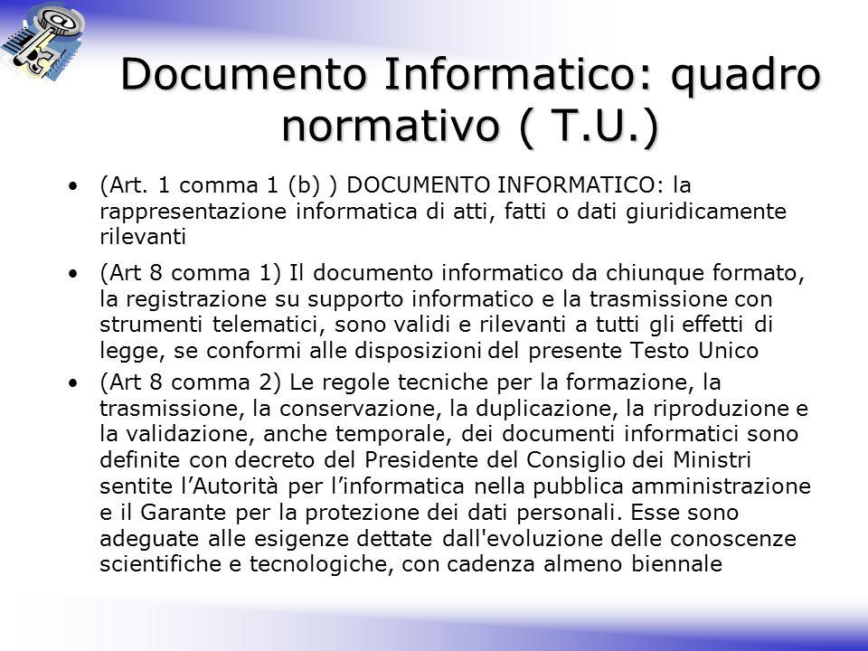 Documento Informatico: quadro normativo ( T.U.) (Art.