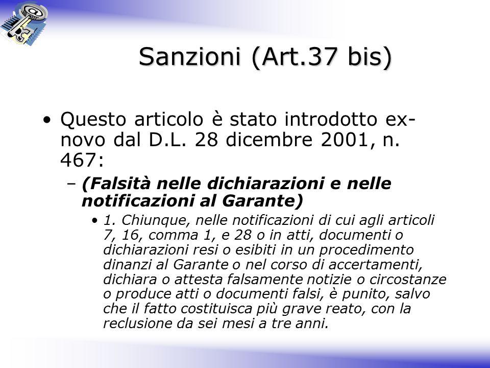Sanzioni (Art.37 bis) Questo articolo è stato introdotto ex- novo dal D.L.