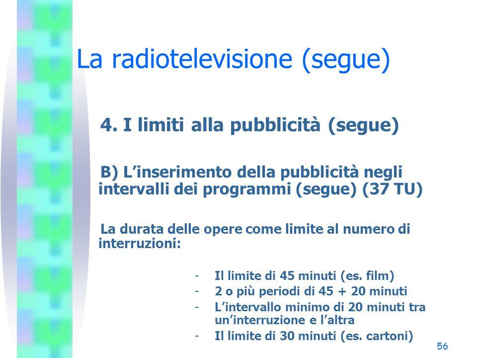 55 La radiotelevisione (segue) 4.