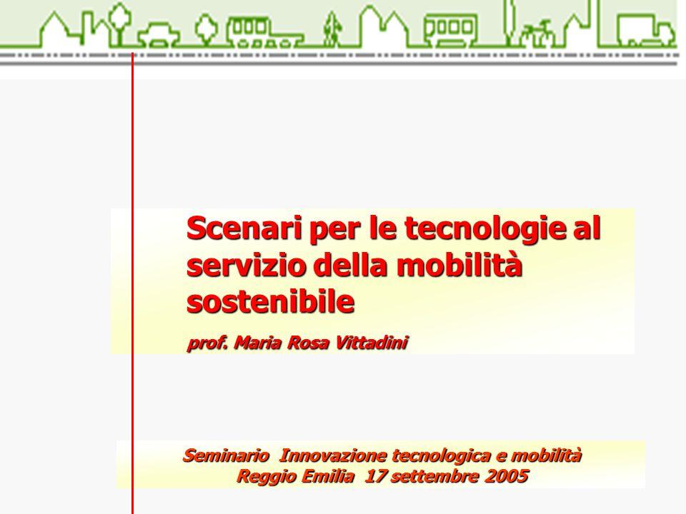 Scenari per le tecnologie al servizio della mobilità sostenibile prof.