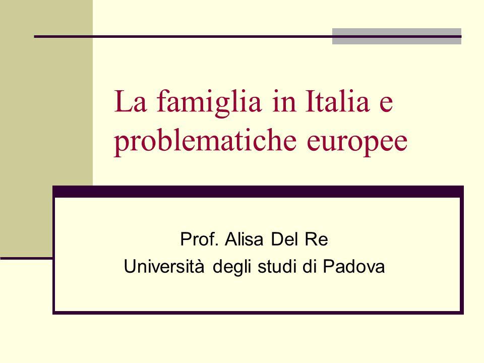 La famiglia italiana: caratteristiche e bisogni 5.