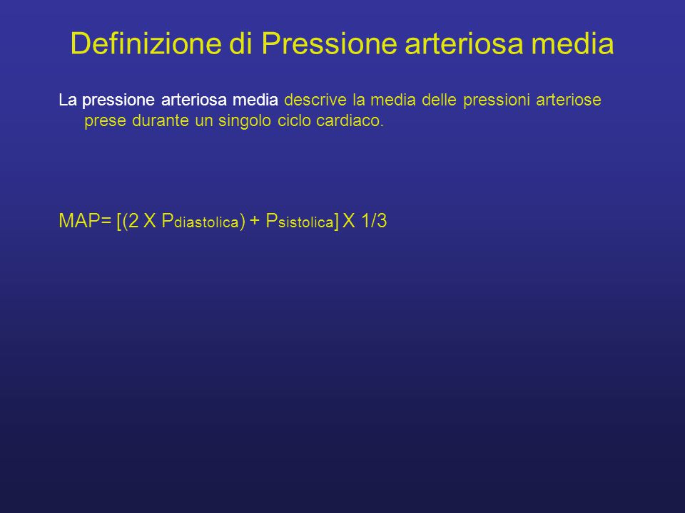 Definizione di Pressione arteriosa media La pressione arteriosa media descrive la media delle pressioni arteriose prese durante un singolo ciclo cardiaco.