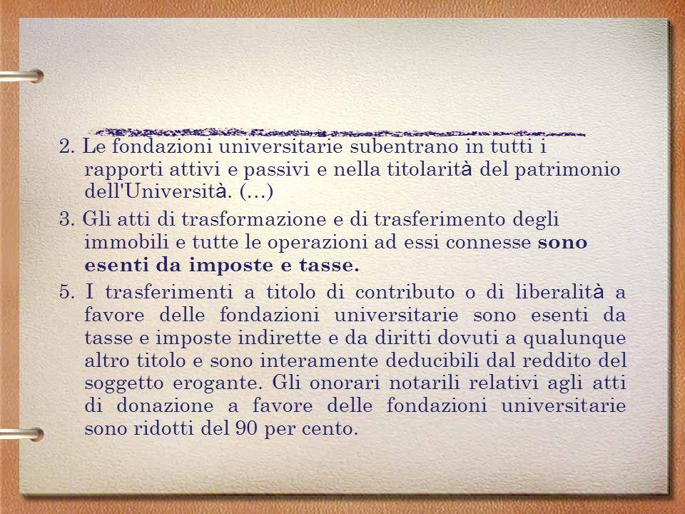 Art. 16 Facolt à di trasformazione in fondazioni delle universit à 1.