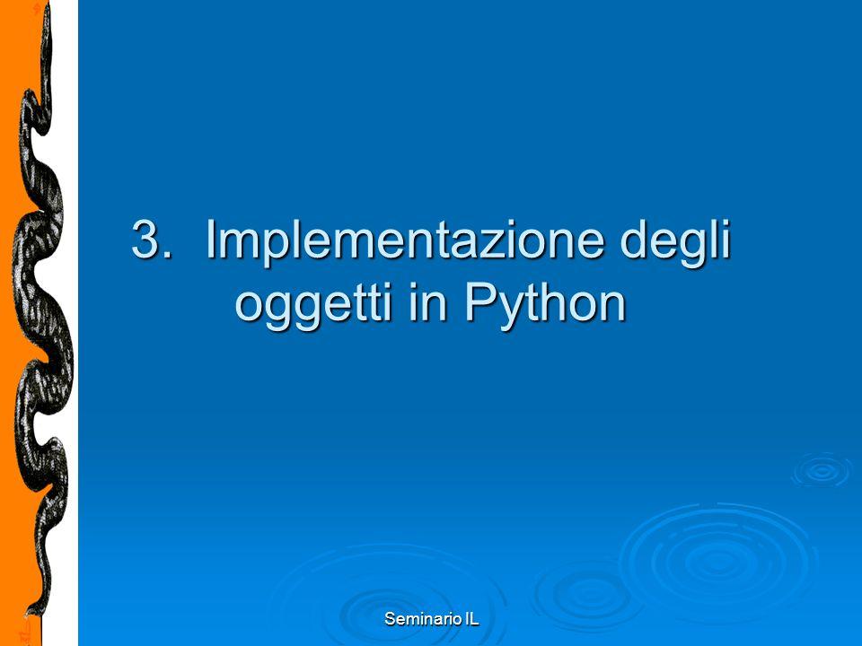 Seminario IL 3. Implementazione degli oggetti in Python