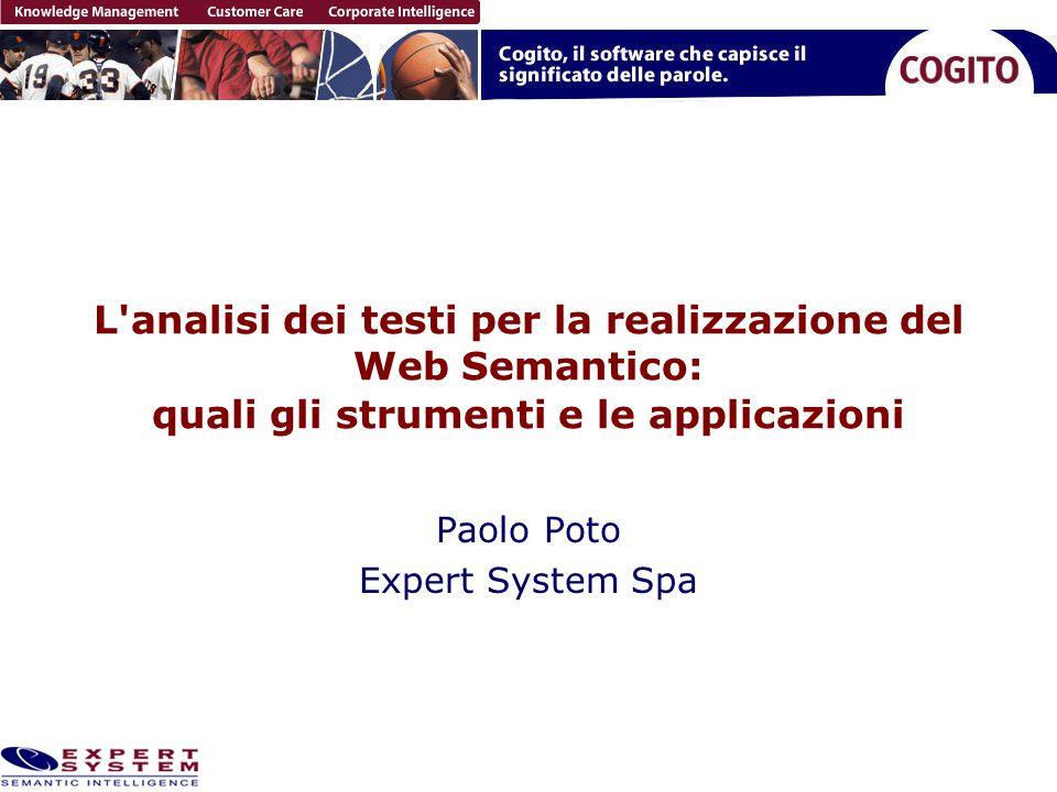 Il Web Semantico Trasformazione del Web in un ambiente dove i documenti siano associati ad informazioni e dati che ne specifichino il contesto semantico in un formato adatto all interrogazione, all interpretazione e, più in generale, all elaborazione automatica Con molti documenti è indispensabile uno strumento che esegua automaticamente questa identificazione del significato