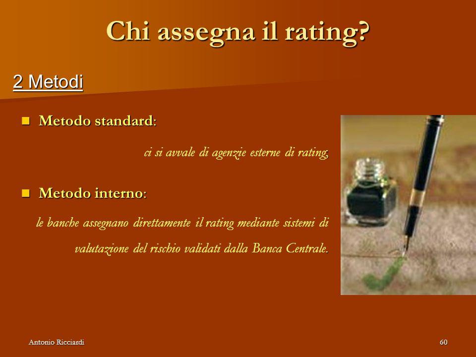 Antonio Ricciardi60 Chi assegna il rating.
