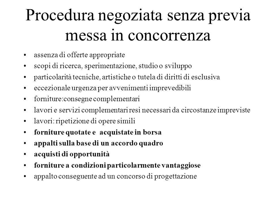 Procedura negoziata senza previa messa in concorrenza assenza di offerte appropriate scopi di ricerca, sperimentazione, studio o sviluppo particolarit