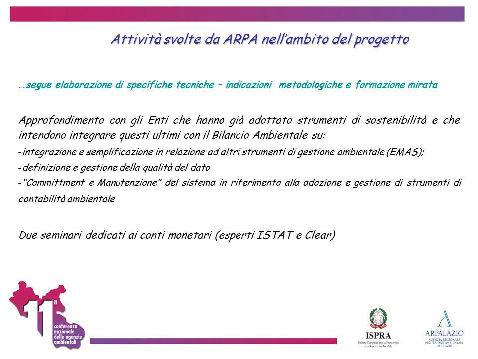 Attività svolte da ARPA nell'ambito del progetto..segue elaborazione di specifiche tecniche – indicazioni metodologiche e formazione mirata Approfondi