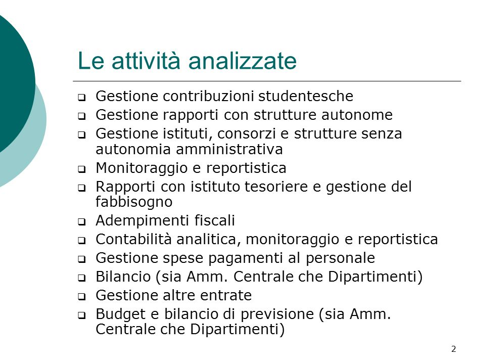 3 L'incidenza dei costi Attività + incidentiAttività - incidenti UNI + accentrate