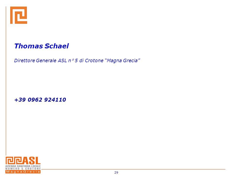 "29 Thomas Schael Direttore Generale ASL n° 5 di Crotone ""Magna Grecia"" +39 0962 924110"