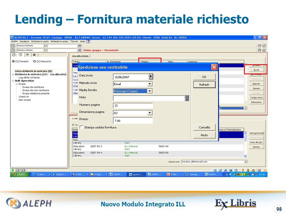 Nuovo Modulo Integrato ILL 99 Lending – Fine del Ciclo Se la copia è da restituire, il ciclo viene terminato alla registrazione del check-in in biblioteca