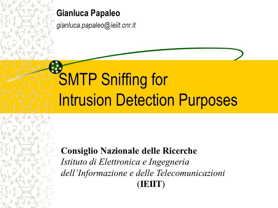 Sommario  Auditing delle e-mail  SMTP Packet sniffing  Reassembler  Funzionalità del database  Scenario di test  Utilizzi di SMTP sniffer  Integrazione con WormPoacher  Conclusioni