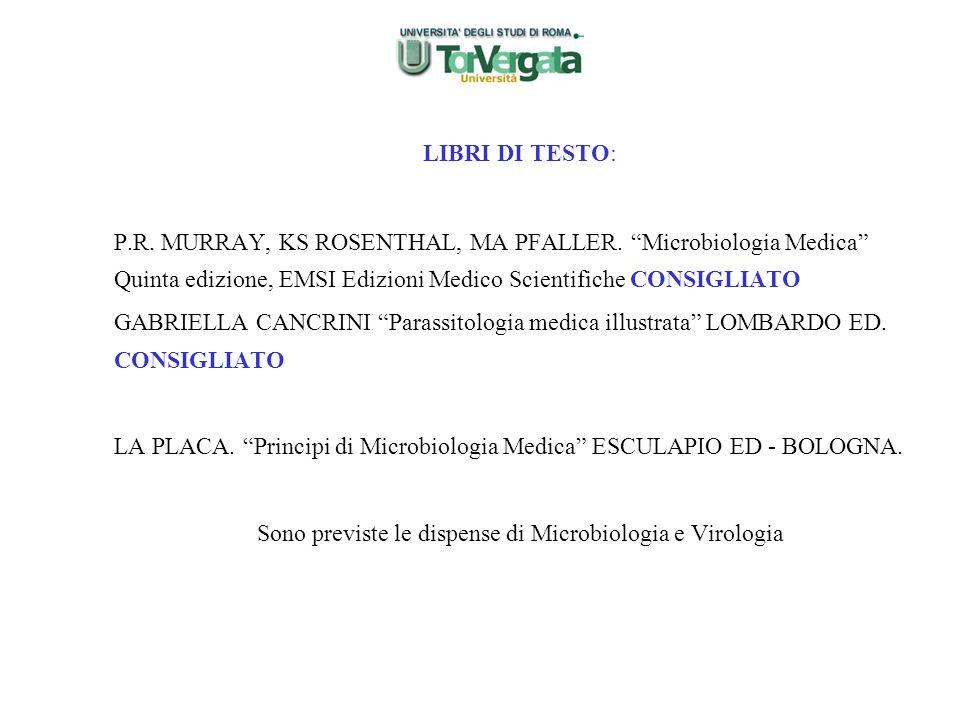 """LIBRI DI TESTO: P.R. MURRAY, KS ROSENTHAL, MA PFALLER. """"Microbiologia Medica"""" Quinta edizione, EMSI Edizioni Medico Scientifiche CONSIGLIATO GABRIELLA"""